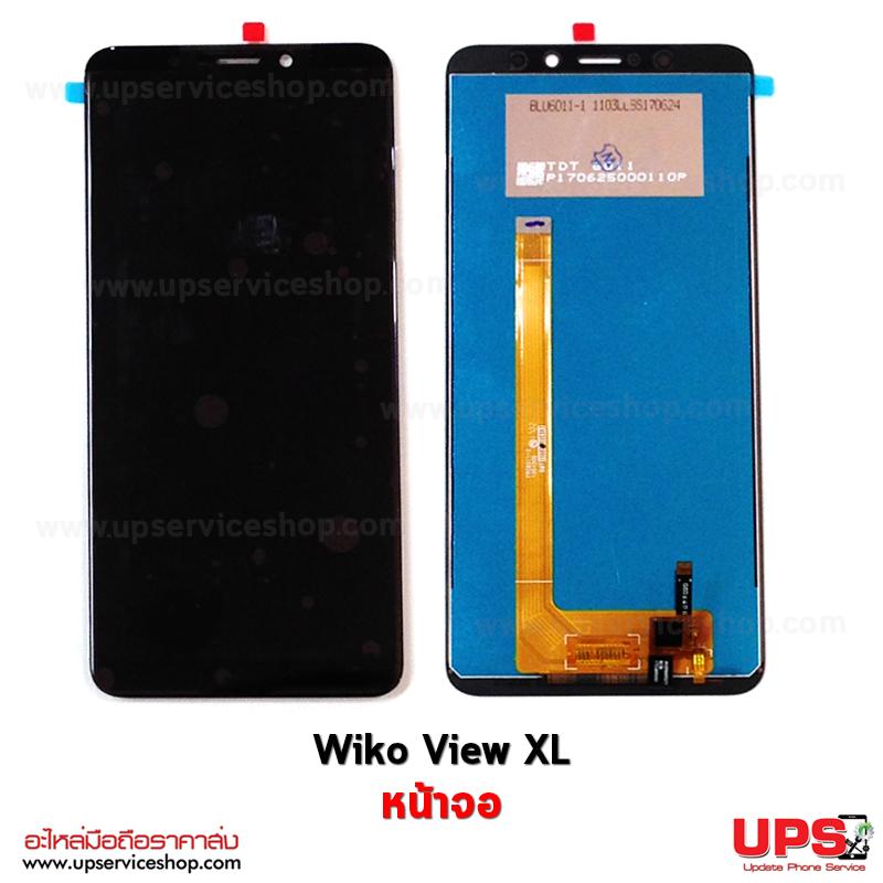 อะไหล่ หน้าจอชุด Wiko View XL