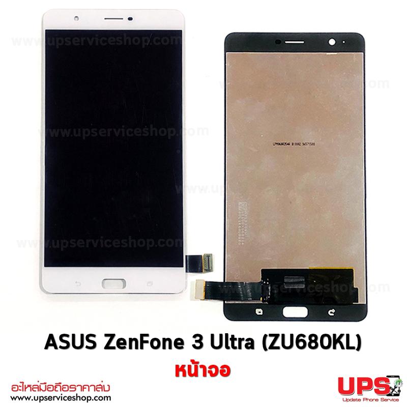 อะไหล่ หน้าจอ ASUS ZenFone 3 Ultra (ZU680KL)