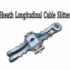 Sheath Longitudinal Cable Slitter
